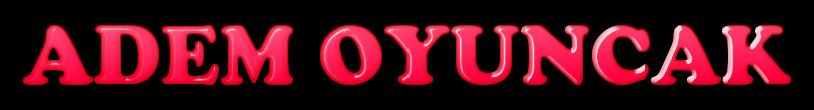 adem oyuncak web satış